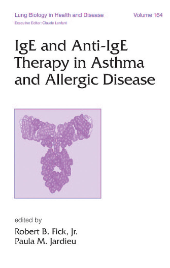 IgE and Anti-IgE Therapy in Asthma and Allergic Disease.pdf